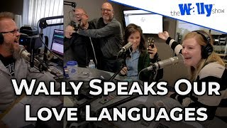 Wally Speaks Our Love Languages