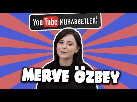MERVE ÖZBEY - YouTube Muhabbetleri #48