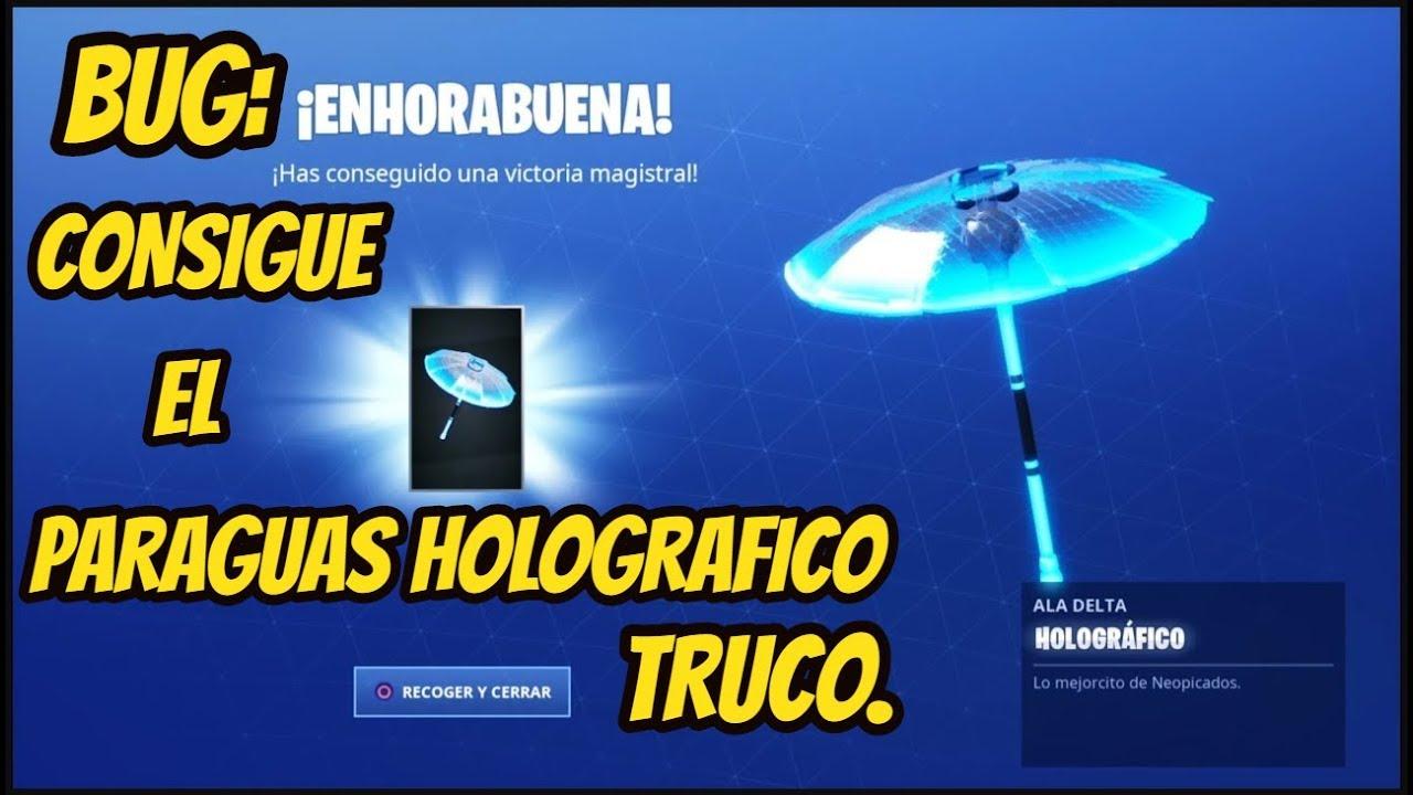 mejor selección de sitio web profesional sitio oficial *SUPER TRUCO* COMO OBTENER EL PARAGUAS HOLOGRAFICO SIN GANAR LA PARTIDA en  FORTNITE Battle Royale