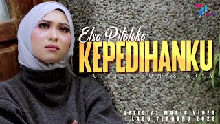 Download Elsa Pitaloka - KEPEDIHANKU (Official Music Video) Lagu Terbaru 2020