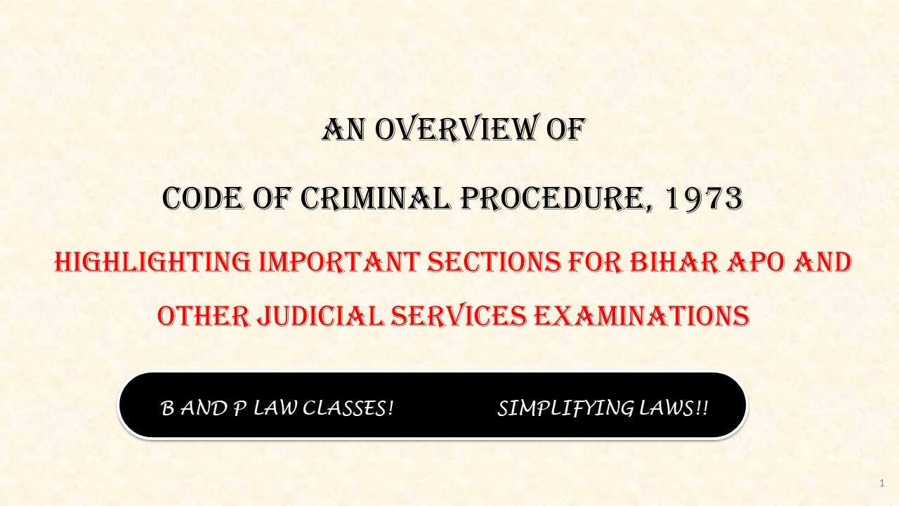Overview of Code of Criminal Procedure, 1973 with ...
