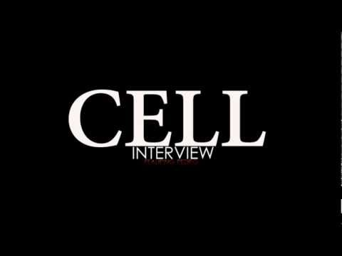 Cell Featuring Pedro - Interview