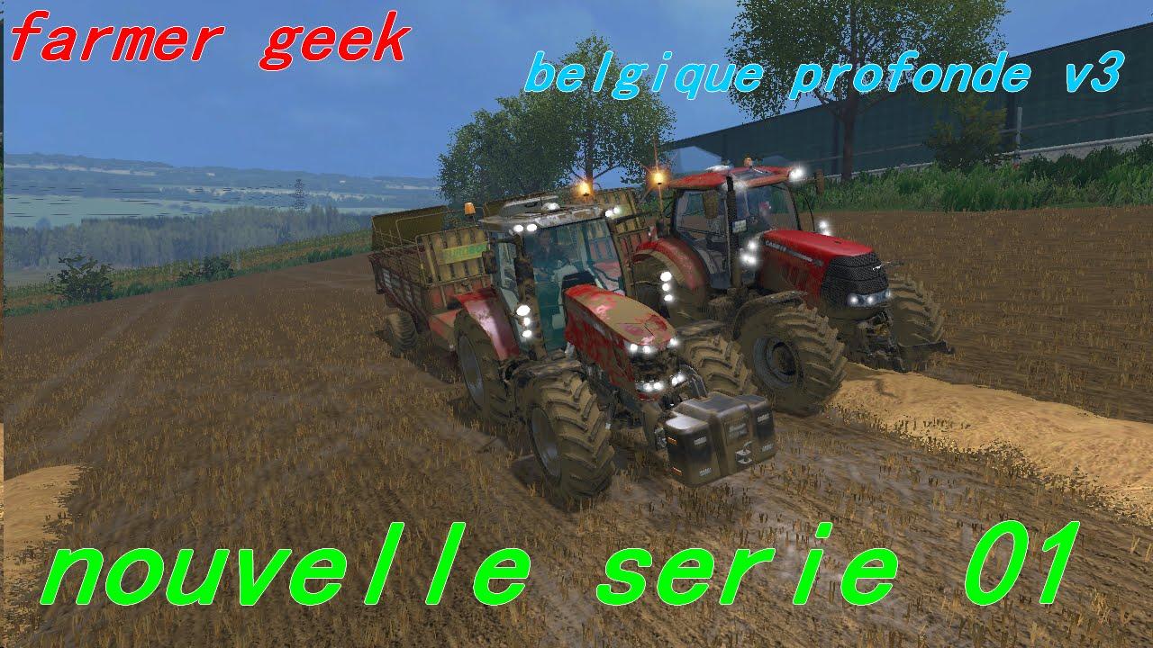 farming simulator 2015 belgique profonde v3 episode 1 nouvelle serie youtube. Black Bedroom Furniture Sets. Home Design Ideas