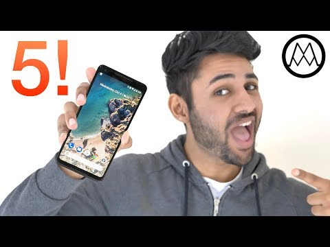 Google Pixel 2 XL - 5 Ultimate Reasons you NEED one!
