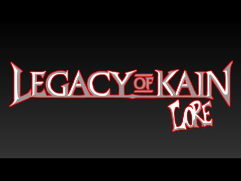 LORE - Legacy of Kain - Lore in a minute! - Nosgoth