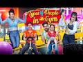 Types of People in Gym || we3 || Aditi Sharma