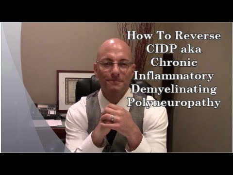 What Is Chronic Inflammatory Demyelinating Polyneuropathy? H