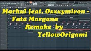 Markul Feat Oxxxymiron Fata Morgana Remake In Fl Studio By YellowOrigami Давай попробуем 4