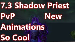 Super Cool Spell Animations - 7.3 Shadow Priest PvP - WoW Legion