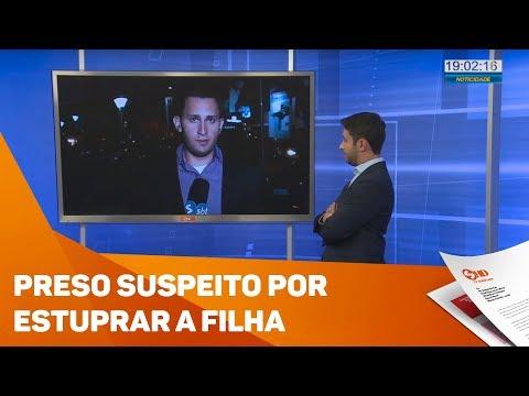 Preso suspeito de estuprar a filha - TV SOROCABA/SBT