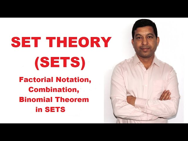NCERT Class 11 Chapter 1||Set Theory, Sets||Maths (Factorial,Combination,Binomial Theorem) Lecture 5