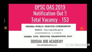 OPSC OAS 2019 Notification Out !! Check Detail Analysis , Strategy & Syllabus !!!