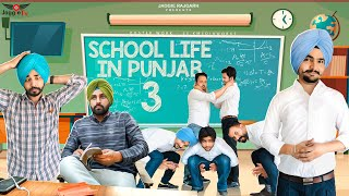 School Life In Punjab 3 • A Comedy Video • Jaggie Tv