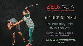 Zed Talks - Student Entrepreneur || Mishra Maggi Point || Sketch Comedy