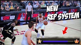 NBA 2K18 NEW REP SYSTEM GET TO LEGEND FASTER NBA 2K18