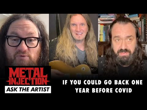 If You Could Go Back One Year Before the Pandemic – ASK THE ARTIST | Metal Injection