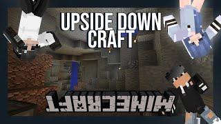 We Play Minecraft Upside-down | Upside-Down Craft Ep.1 W/ Apathetic_X & Zelstria