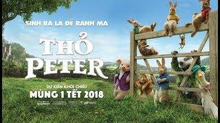 THỎ PETER| PETER RABBIT - PHIÊN BẢN LỒNG TIẾNG - KHỞI CHIẾU MÙNG 1 TẾT 2018 ( OFFICIAL TRAILER)
