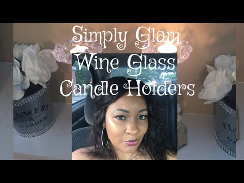 Repurposed Wine Glass Candle Holder Centerpiece DIY