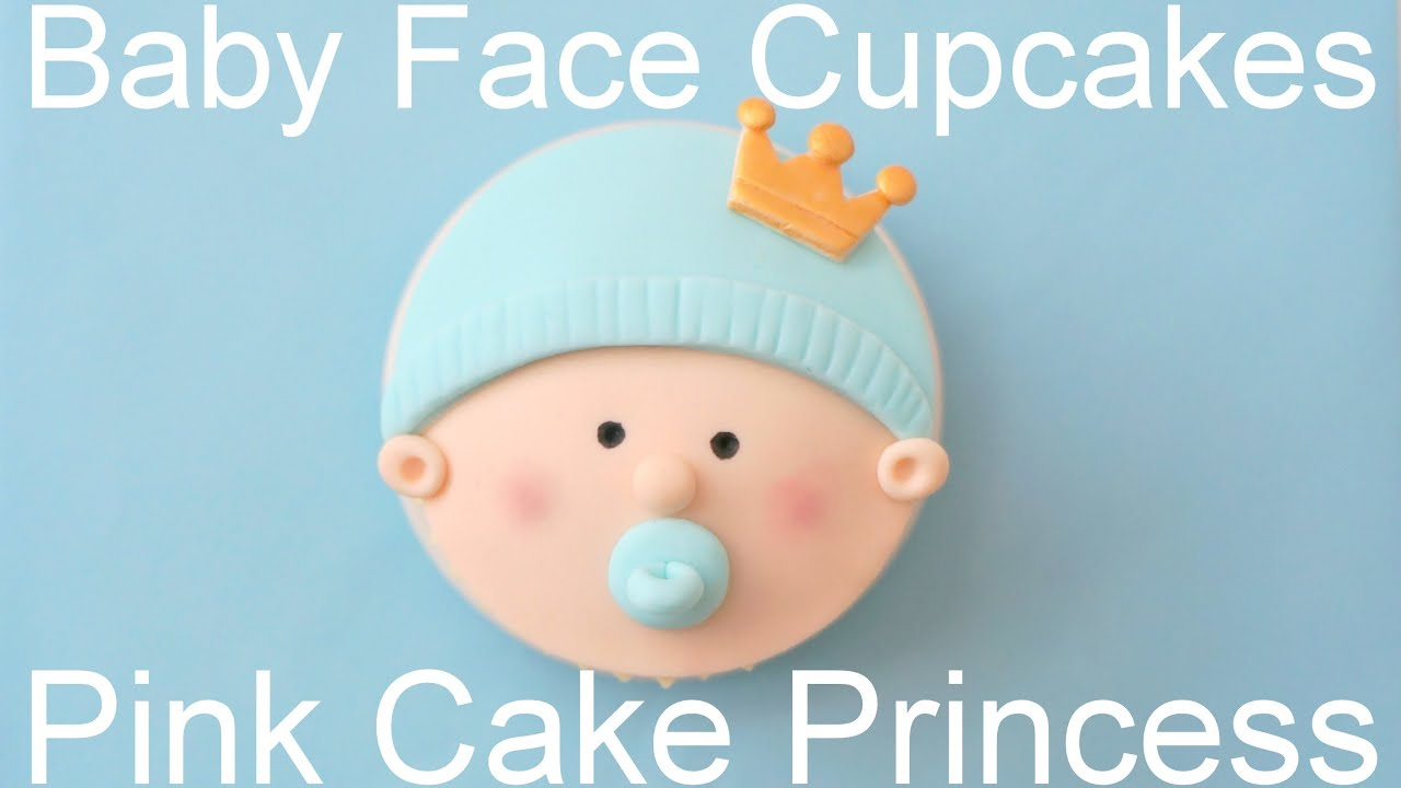 How To Make Baby Shower Cupcakes Royal Baby Face Cupcakes Youtube