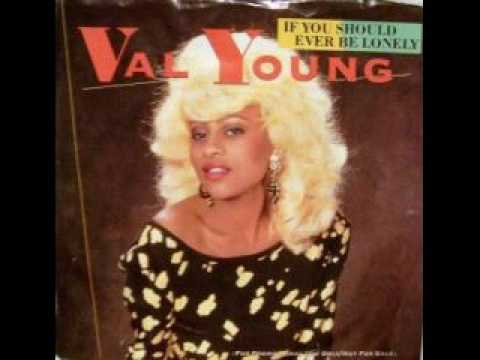 If You Should Ever Be Lonely- Val Young