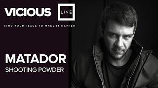 Matador y Shooting Powder - Vicious Live @ www.viciouslive.com