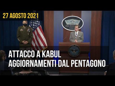 Attacco a Kabul, aggiornamenti dal Pentagono