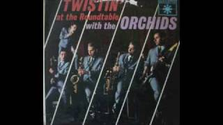 THE ORCHIDS - LOCO TWIST