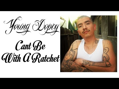 Young Dopey - Cant Be With A Ratchet (With Lyrics On Screen)