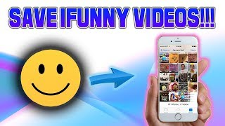 How To Download iFunny Videos Onto Camera Roll, No Apps Needed, No Jailbreak. TechnoTrend