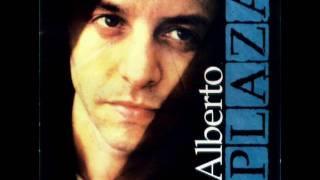 Alberto Plaza - Si Estuvieras Aqui