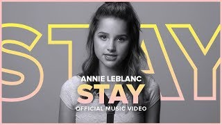 STAY | Annie LeBlanc | Official Music Video