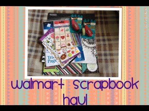 Walmart Scrapbook Haul Youtube