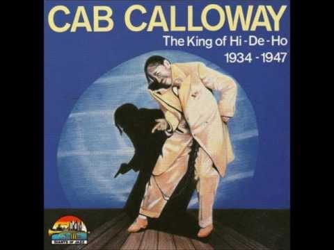 Cab Calloway - (Hep Hep) The Jumpin' Jive