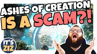 Ashes of Creation is a Scam?!