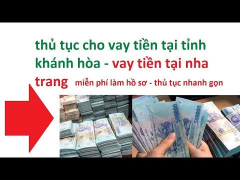 Cho Vay Tiền Tại Nha Trang  - Cho Vay Tiền Tại Tỉnh Khánh Hòa - Vay Tiền Trả Góp Tại Khánh Hòa