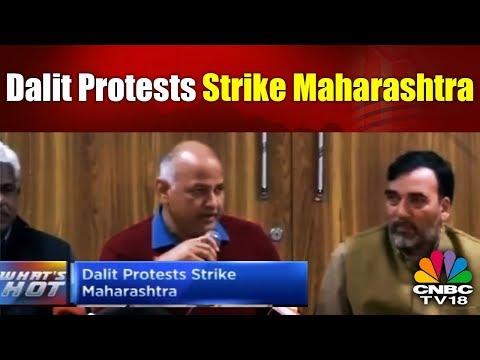 Dalit Protests Strike Maharashtra | WHAT'S HOT | CNBC TV18