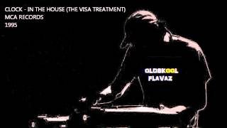 Clock - In The House (The VISA Treatment)