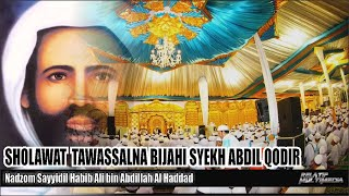 Download Mp3 Sholawat Tawassalna Bijahi Syekh Abdil Qodir | Nadzom Habib Ali Bin Abdillah Al