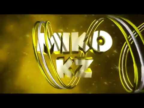 Жаңа интро:Miko Kz