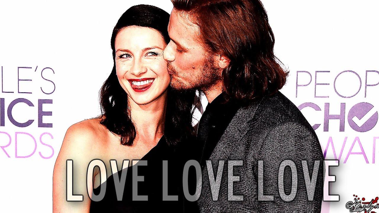 sam heughan & caitriona balfe | love love love - YouTube