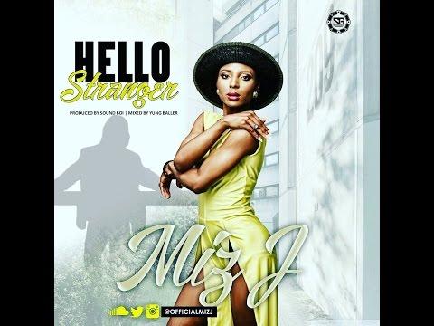 Miz J- Hello Stranger Lyrics (2015)