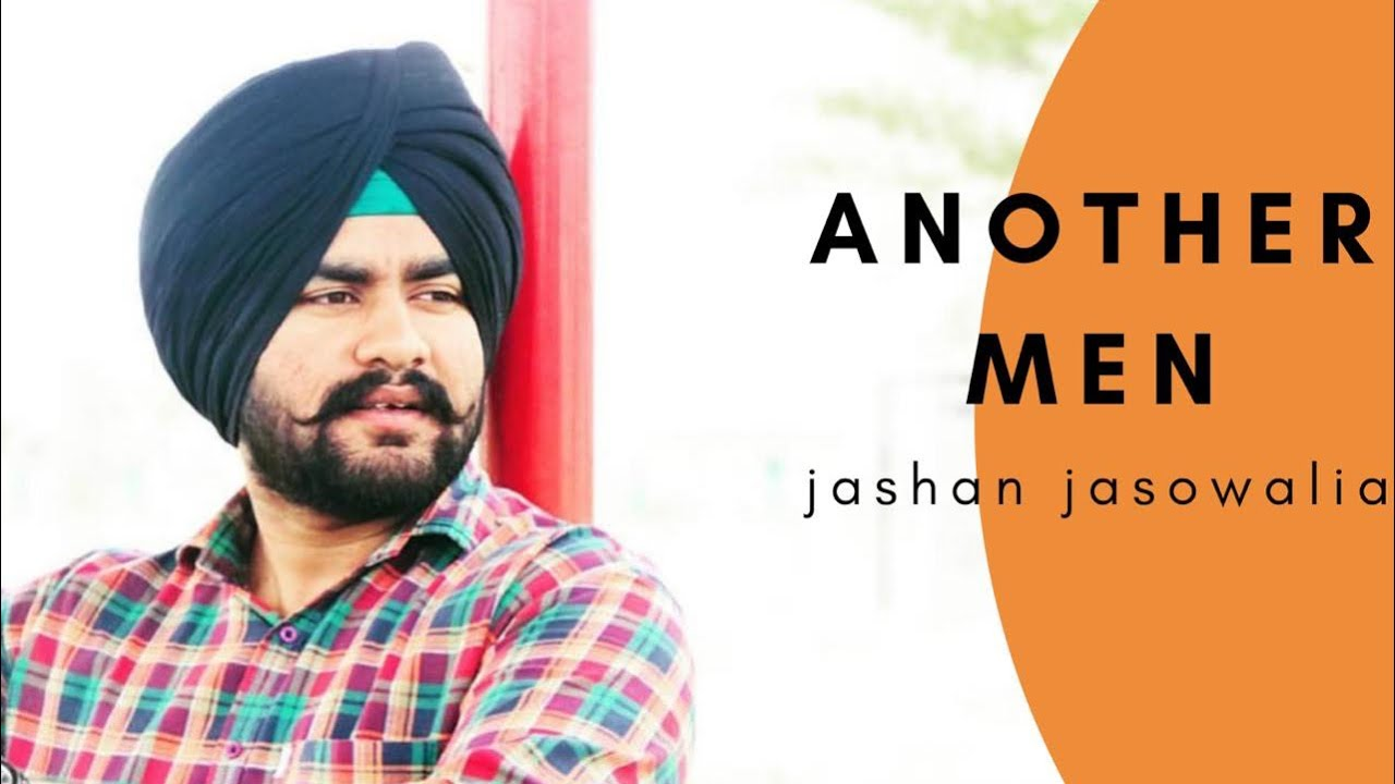 Another Men : Jashan Jasowalia (Official Song) A Square I Raja I The World Records