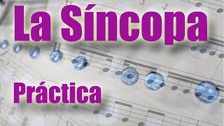 Sincopa, parte 2. Practica la síncopa y conviertete en un g...