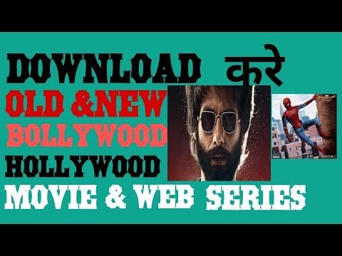 How To Download New & Old Movies & Web Series|Hollywood & Bollywood Movies