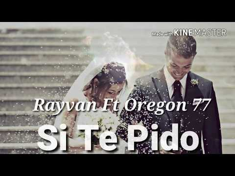 SI TE PIDO - Rayvan ML Ft Oregon 77 (Video Con Letra) prod. By Gian Beats - Gravity Music 2018