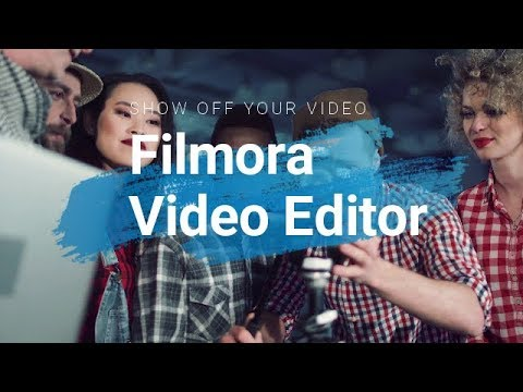 Filmora Video Editor - A Video Editing Software That Meets All Your Needs