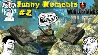 World Of Tanks Blitz Funny Moments #2
