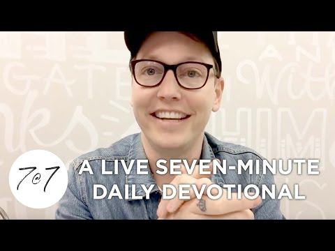 7@7: A Live Seven-Minute Daily Devotional - Day 46