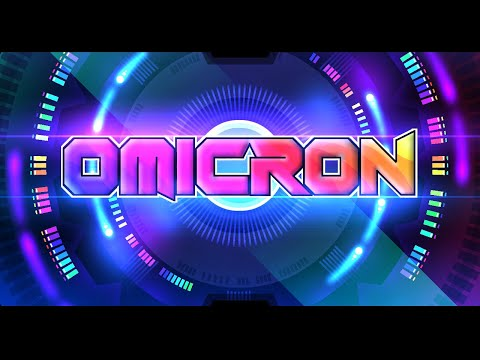 "Geometry Dash - ""OMICRON"" Trailer by Team Proxima"